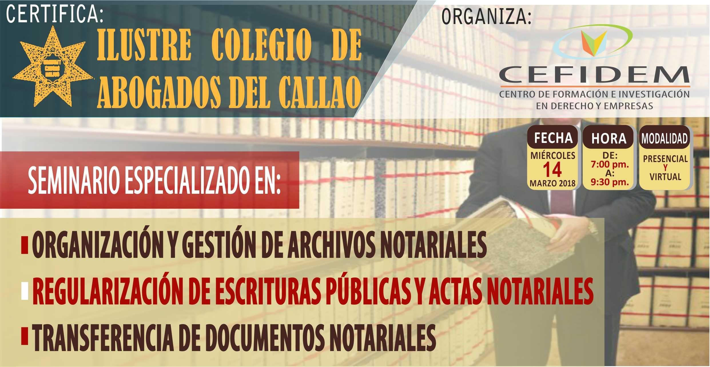 ORGANIZACIÓN Y GESTIÓN DE ARCHIVOS NOTARIALES, REGULARIZACIÓN DE ESCRITURAS Y TRANSFERENCIA DE DOCUMENTOS NOTARIALES (14-03-2018)