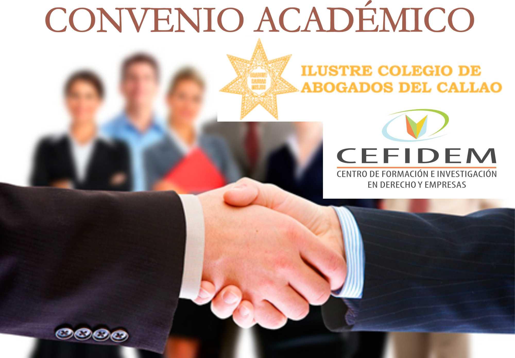 Convenio Académico de Cooperación entre CEFIDEM y el Colegio de Abogados del Callao