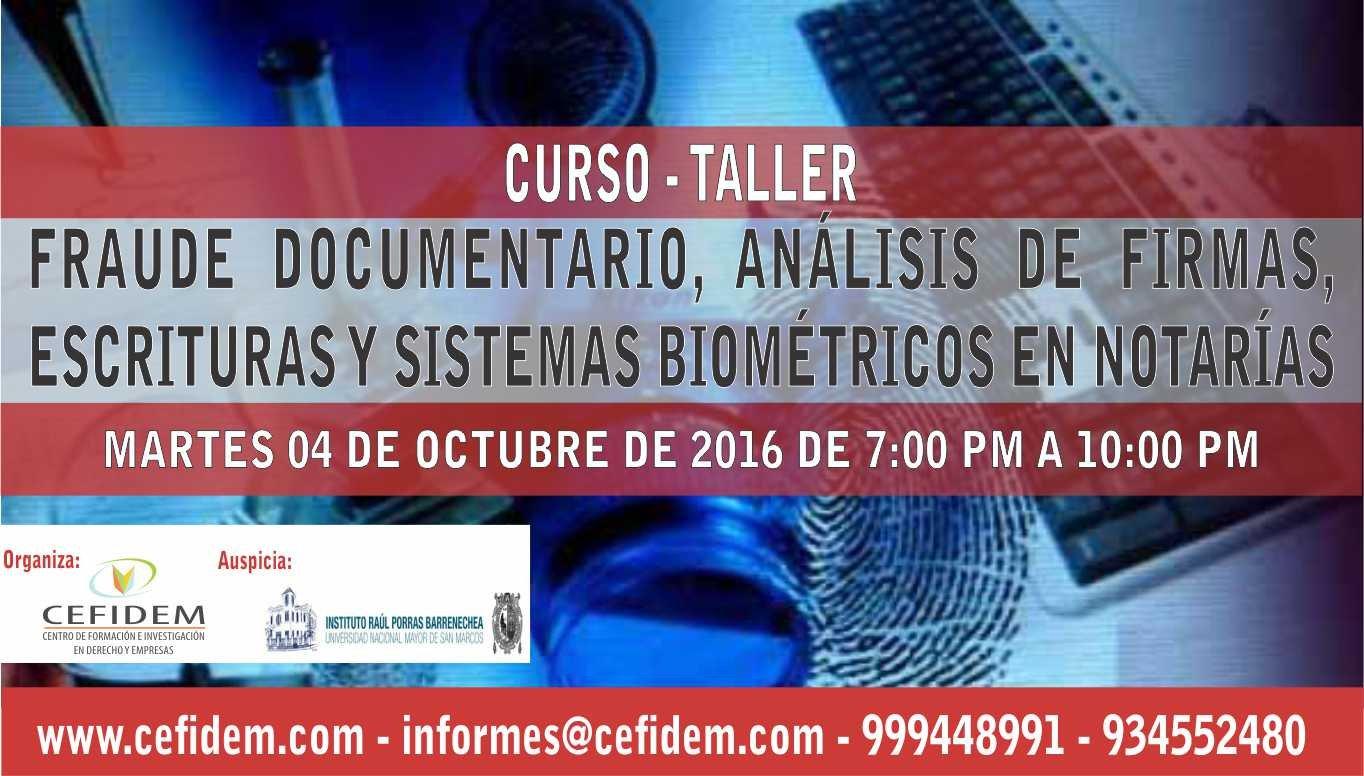Fraude Documentario, Análisis de Firmas, Escrituras y Sistemas Biométricos en Notarías (04-10-2016)