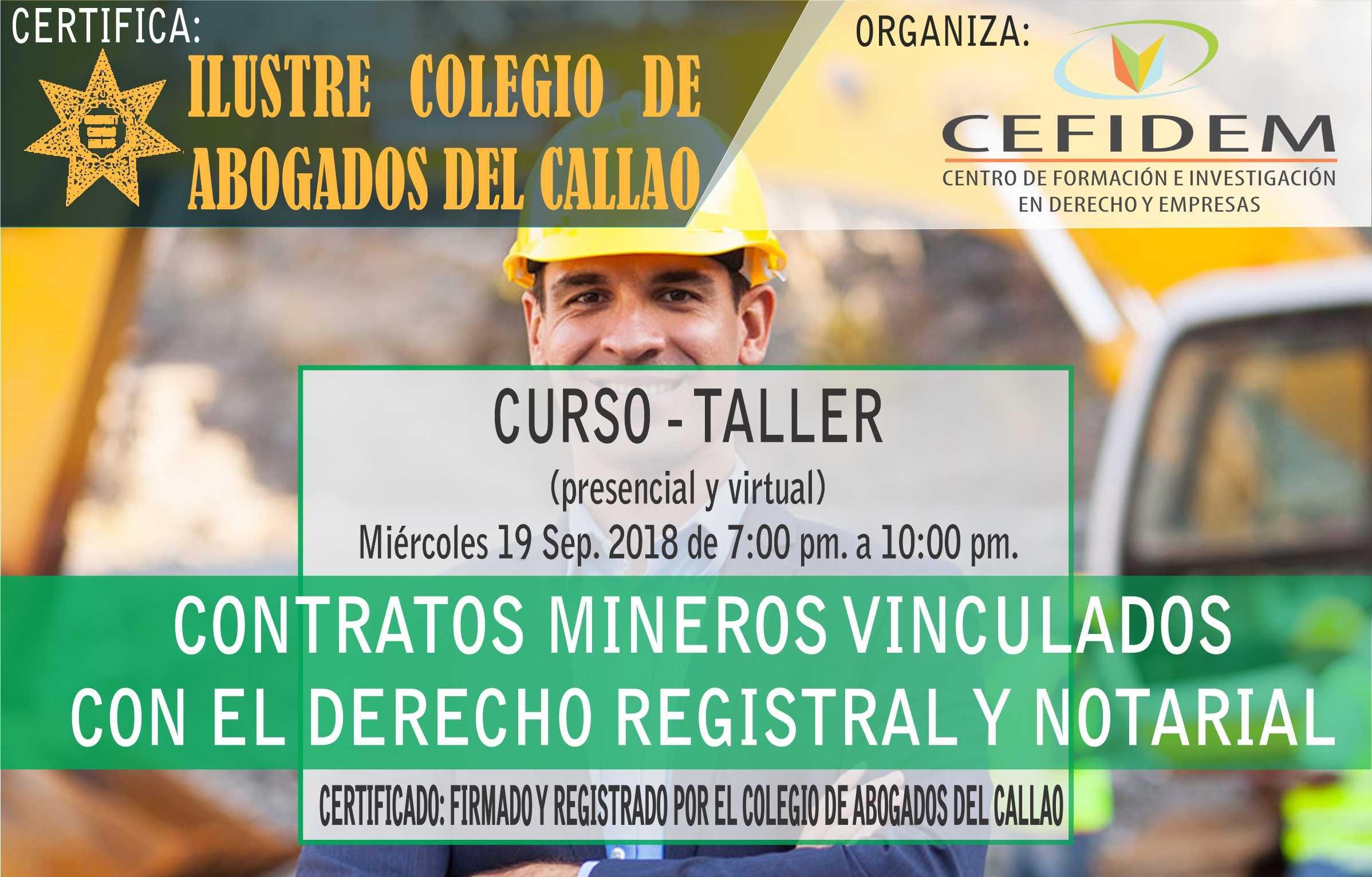 Curso-Taller: CONTRATOS MINEROS VINCULADOS CON EL DERECHO REGISTRAL Y NOTARIAL (19/09/18)