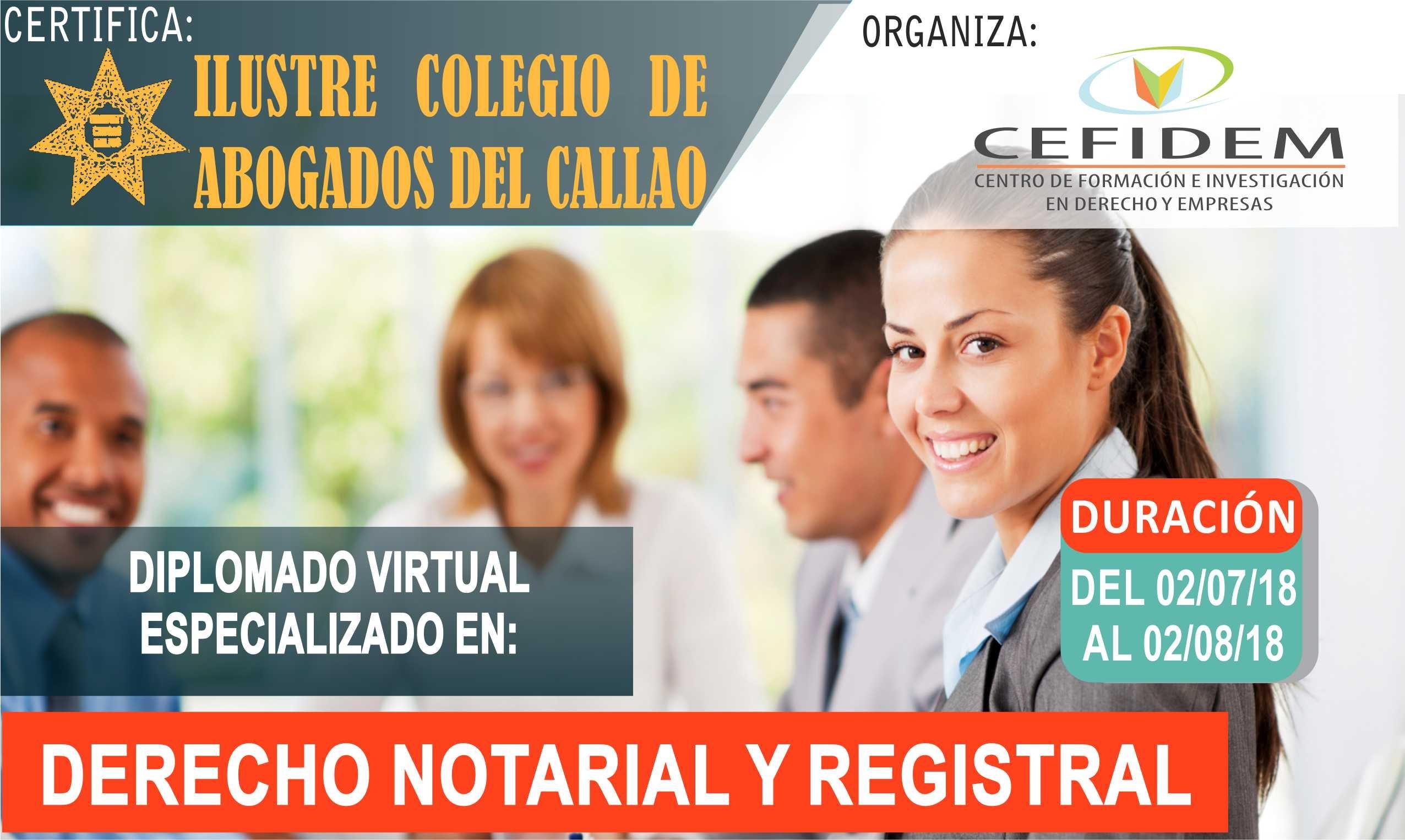 Diplomado virtual en: DERECHO NOTARIAL Y REGISTRAL (inicia el 02/07/2018)