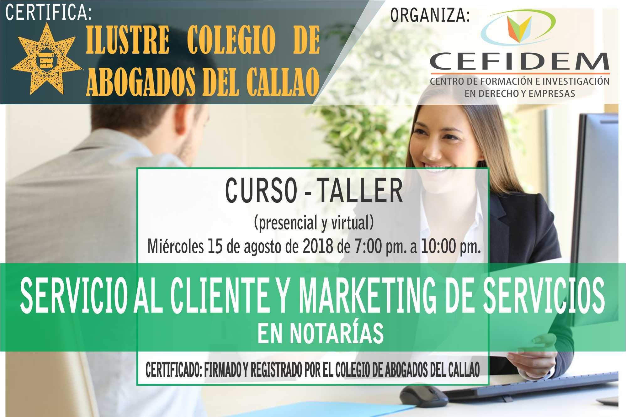 Curso-Taller: SERVICIO AL CLIENTE Y MARKETING DE SERVICIOS EN NOTARÍAS (15/08/18)
