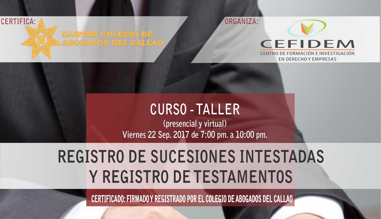 REGISTRO DE SUCESIONES INTESTADAS Y REGISTRO DE TESTAMENTOS (presencial y virtual)