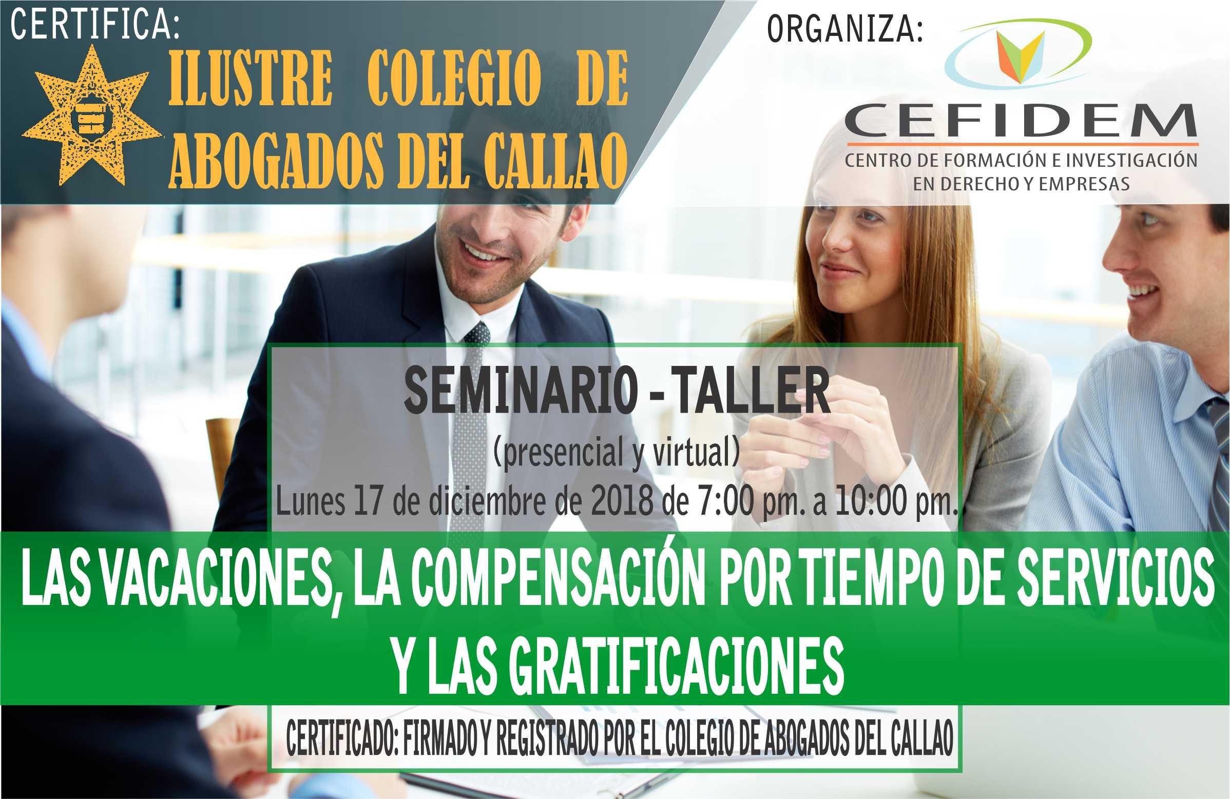 Seminario: LAS VACACIONES, LA COMPENSACIÓN POR TIEMPO DE SERVICIOS Y LAS GRATIFICACIONES (17/12/18)
