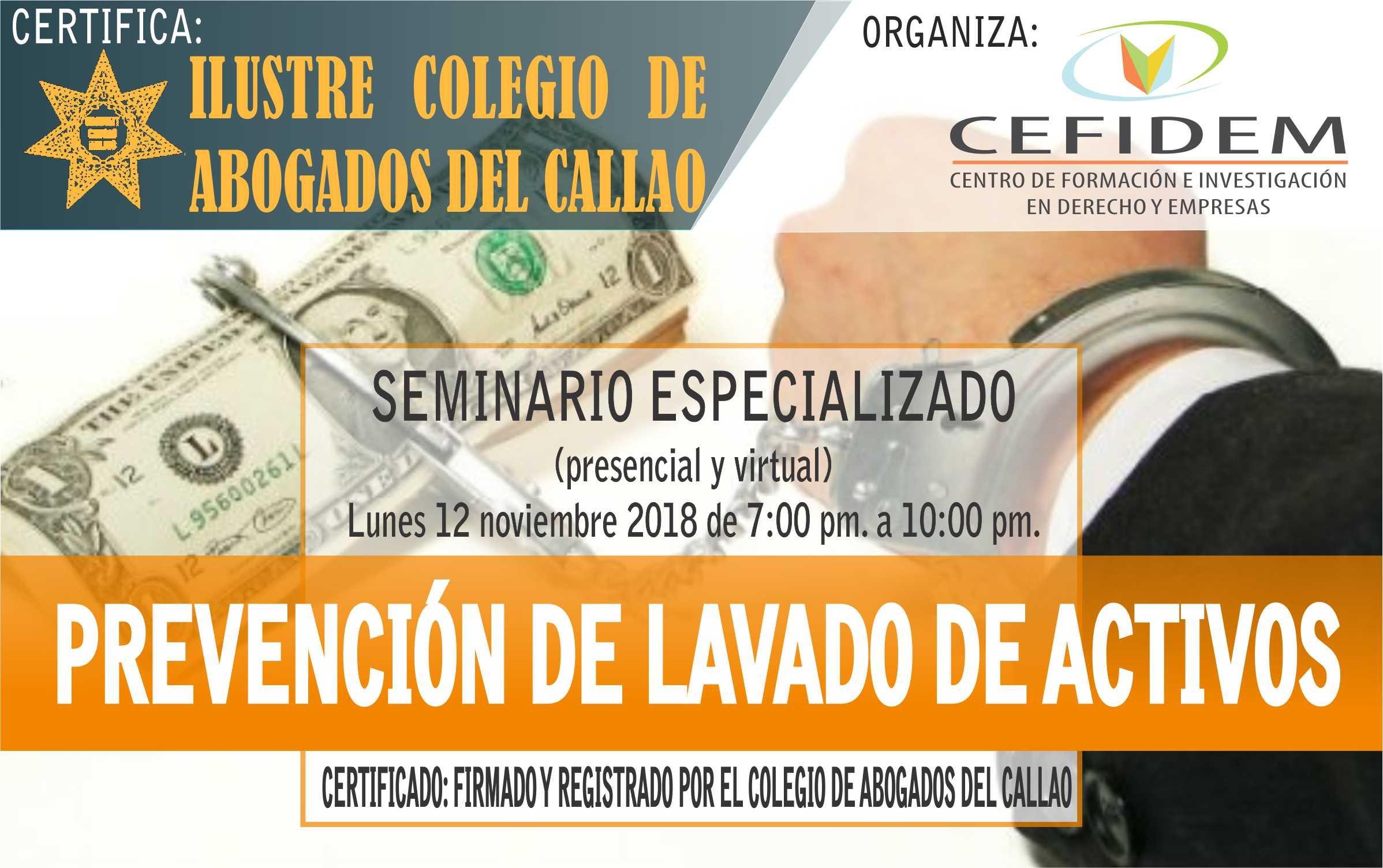 """Seminario: """"PREVENCIÓN DE LAVADO DE ACTIVOS"""" (12/11/18)"""