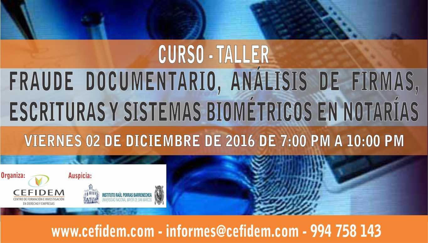 Fraude Documentario, Análisis de Firmas, Escrituras y Sistemas Biométricos en Notarías (02-12-2016)