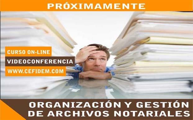 Organización y Gestión de Archivos Notariales