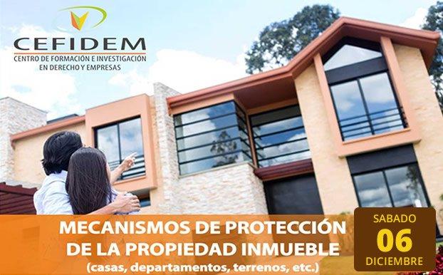 Mecanismos de Protección de la Propiedad Inmueble
